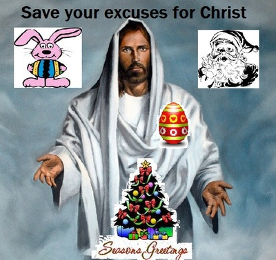 SAVE YOUR ECUSES FOR CHRIST 2
